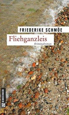 Fliehganzleis / Kea Laverde Bd.2 - Schmöe, Friederike