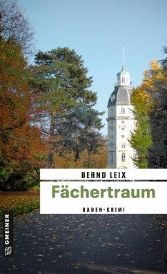 Fächertraum / Oskar Lindt's fünfter Fall - Leix, Bernd