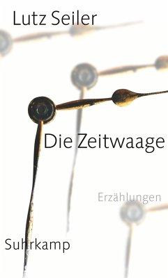 Die Zeitwaage - Seiler, Lutz