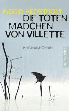 Die toten Mädchen von Villette / Martine Poirot Bd.1 - Hedström, Ingrid