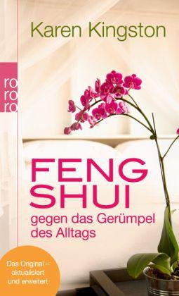feng shui gegen das ger mpel des alltags von karen kingston taschenbuch. Black Bedroom Furniture Sets. Home Design Ideas