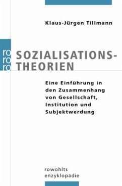 Sozialisationstheorien - Tillmann, Klaus-Jürgen