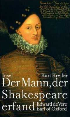 Der Mann, der Shakespeare erfand - Kreiler, Kurt