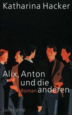 Alix, Anton und die anderen - Hacker, Katharina
