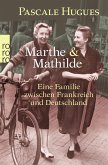 Marthe und Mathilde