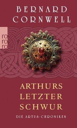 Buch-Reihe Die Artus-Chroniken von Bernard Cornwell