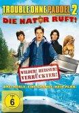Trouble ohne Paddel 2 - Die Natur ruft!