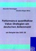 Performance quantitativer Value-Strategien am deutschen Aktienmarkt am Beispiel des DAX-30