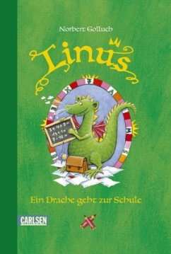 Ein Drache geht zur Schule / Linus Bd.2 - Golluch, Norbert