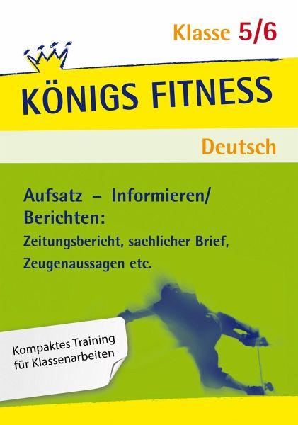 Deutsch Klasse 56 Aufsatz Informierenberichten Zeitungsbericht