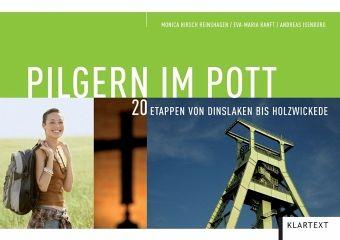 Pilgern im Pott - Hirsch Reinshagen, Monica; Ranft, Eva-Maria; Isenburg, Andreas
