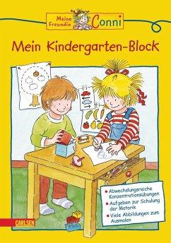 Mein Kindergarten-Block / Conni Gelbe Reihe Bd.6 - Sörensen, Hanna