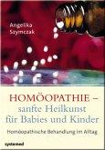 Homöopathie - sanfte Heilkunst für Babies und Kinder