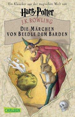 Die Märchen von Beedle dem Barden - Rowling, J. K.