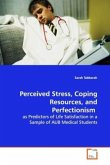 Perceived Stress, Coping Resources, and Perfectionism