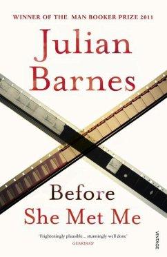 Before She Met Me - Barnes, Julian