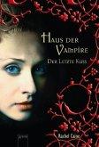 Der letzte Kuss / Haus der Vampire Bd.2