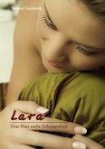 Lara - eine Frau sucht Geborgenheit