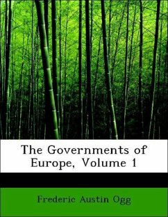 The Governments of Europe, Volume 1