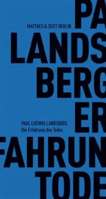 Die Erfahrung des Todes - Landsberg, Paul L.