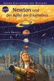 Newton und der Apfel der Erkenntnis / Lebendige Erkenntnis