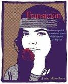 Transici[n: Hacia Un Espaol Avanzado a Travs de La Historia Transici[n: Hacia Un Espaol Avanzado a Travs de La Historia de Espana