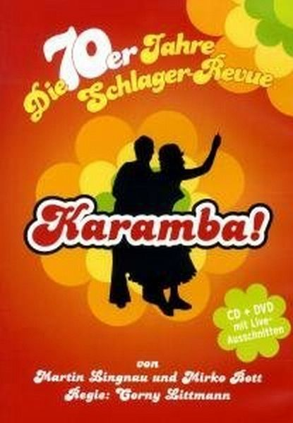 karamba die 70er jahre schlager revue. Black Bedroom Furniture Sets. Home Design Ideas