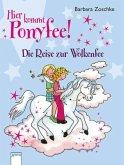 Die Reise zur Wolkenfee / Hier kommt Ponyfee! Bd.15
