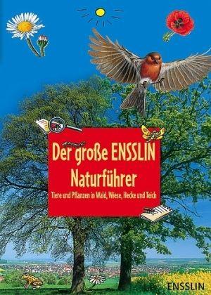 Der große Ensslin-Naturführer - Oftring, Bärbel