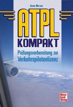 ATPL kompakt - Motzko, Georg