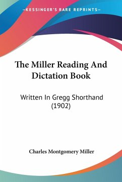 The Miller Reading And Dictation Book