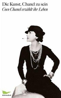 Die Kunst, Chanel zu sein - Chanel, Coco