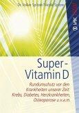 Super-Vitamin D