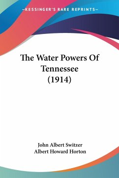 The Water Powers Of Tennessee (1914)