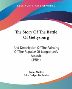 The Story Of The Battle Of Gettysburg