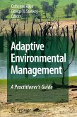 Adaptive Environmental Management