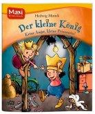 Der Kleine König - Keine Angst, kleine Prinzessin!