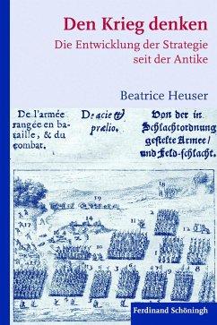 Den Krieg denken - Heuser, Beatrice