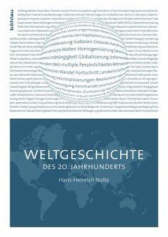 Weltgeschichte des 20. Jahrhunderts - Nolte, Hans-Heinrich
