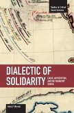 Dialectic of Solidarity: Labor, Antisemitism, and the Frankfurt School