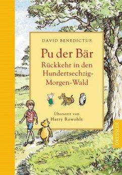 Pu der Bär - Rückkehr in den Hundertsechzig-Morgen-Wald - Benedictus, David