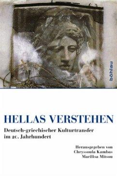 Hellas verstehen - Kambas, Chryssoula / Mitsou, Marilisa (Hrsg.)