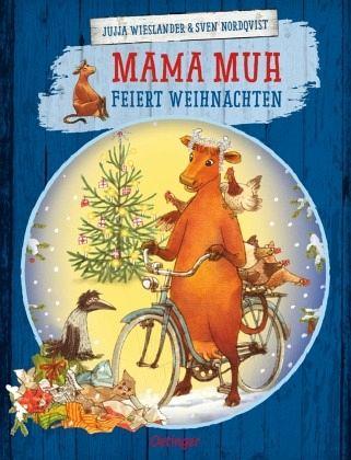 Mama Muh feiert Weihnachten / Mama Muh Bd.9 - Wieslander, Jujja; Nordqvist, Sven