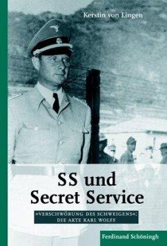 SS und Secret Service - von Lingen, Kerstin; Lingen, Kerstin von