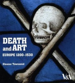 Death and Art, Europe 1200-1530 - Townsend, Eleanor