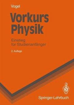 Vorkurs Physik - Vogel, Helmut