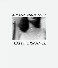 Transformance - Müller-Pohle, Andreas