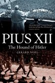 Pius XII: The Hound of Hitler