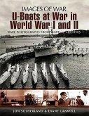 U-Boats at War in World War I and II