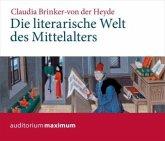 Die literarische Welt des Mittelalters, 2 Audio-CDs